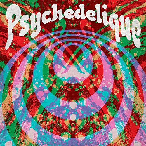 Psychedelique by Various Artists