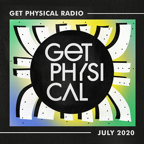 Get Physical Radio - July 2020 by Get Physical Radio