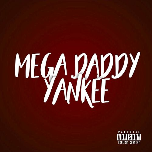 Mega Daddy Yankee de Dj Gere