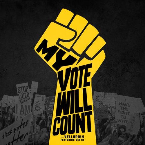 My Vote Will Count de YelloPain