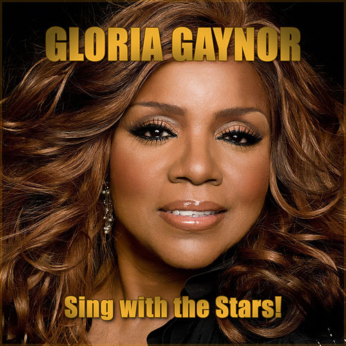 Sing With the Stars! fra Gloria Gaynor