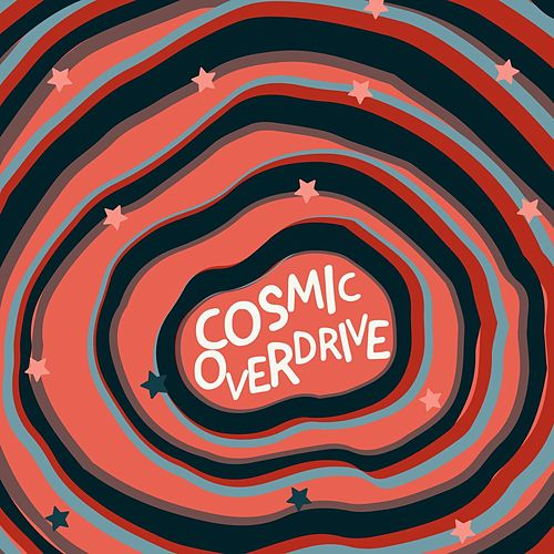 Cosmic Overdrive by Various Artists