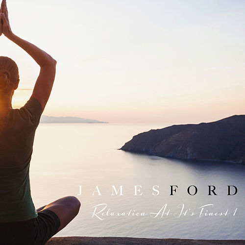 Relaxation at It´S Finest 1 di James Ford