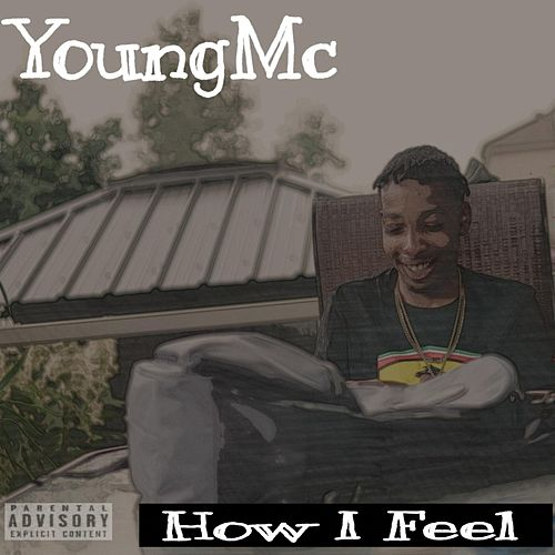 How I Feel by Young M.C.