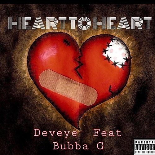 Heart to Heart (feat. Bubba G) de Deveye