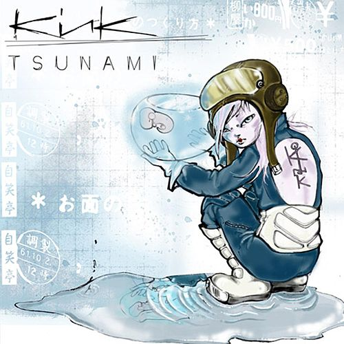 Tsunami by KiNK