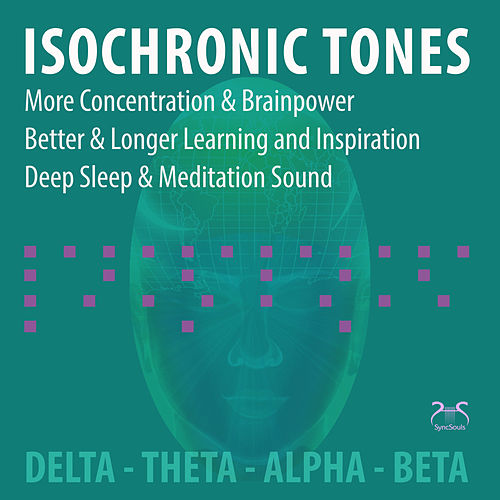 Isochronic Tones - More Concentration and Brainpower, Better Longer Learning and Inspiration, Deep Sleep & Meditation Sound von Torsten Abrolat