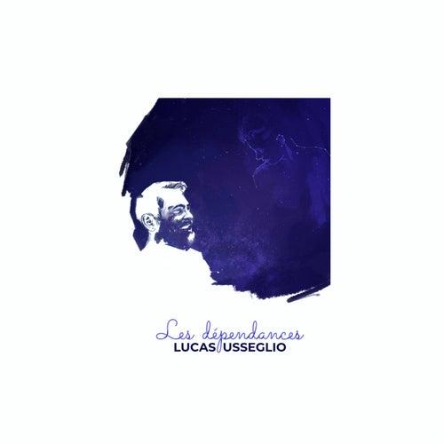 Les dépendances de Lucas Usseglio