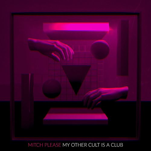 My Other Cult Is a Club by Mitch Please