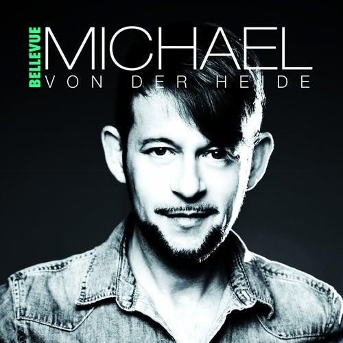 Bellevue von Michael von der Heide