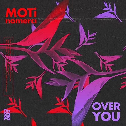 Over You by MOTi x nomerci