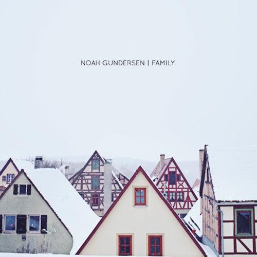 Family de Noah Gundersen