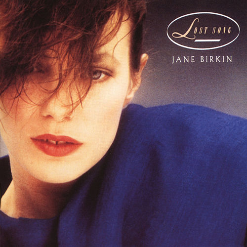 Lost Song von Jane Birkin