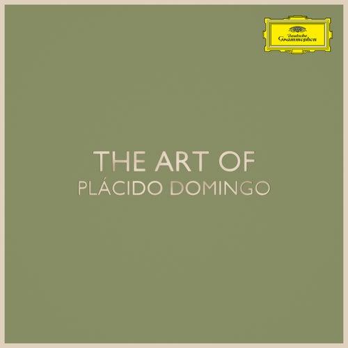 The Art of Plácido Domingo by Plácido Domingo