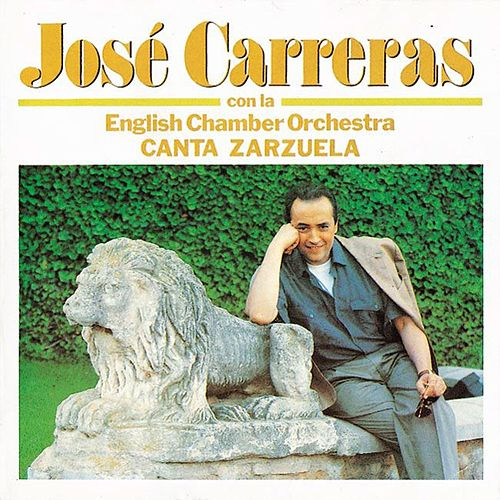 Canta Zarzuela by Jose Carreras