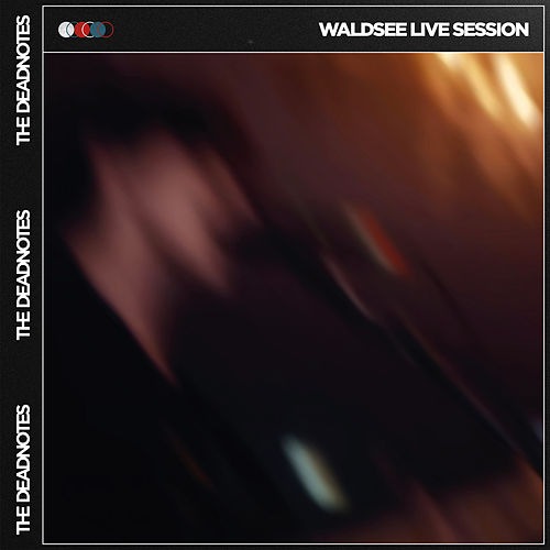 Waldsee Live Session by The Deadnotes