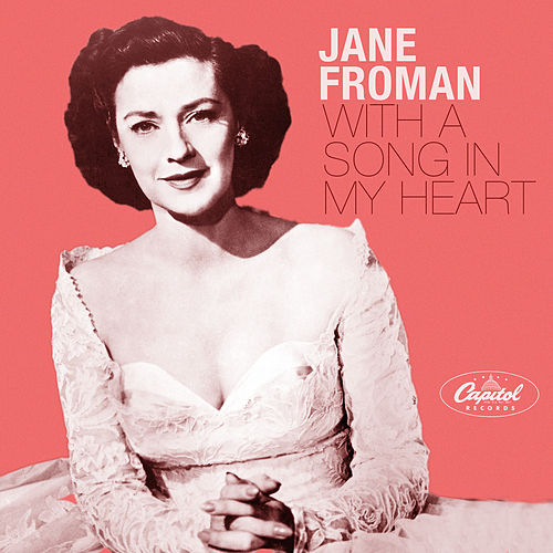 With A Song In My Heart by Jane Froman