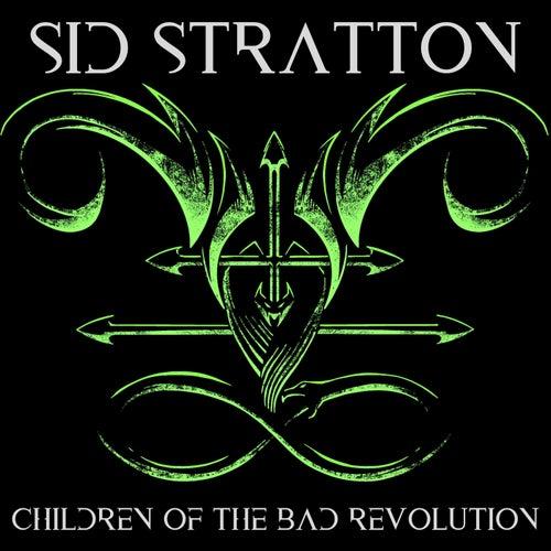 Children of the Bad Revolution van Sid Stratton