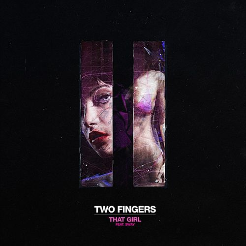 That Girl (feat Sway) von Two Fingers