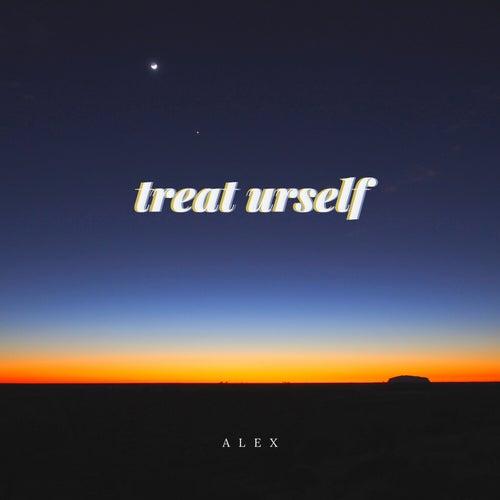 Treat Urself von ALEX