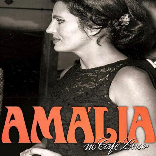 Amália no Café Luso (Remasterizado Por João Lopes) de Amalia Rodrigues