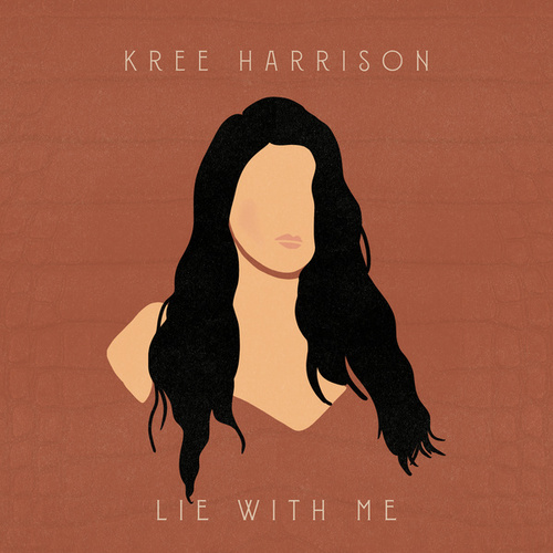 Lie with Me by Kree Harrison