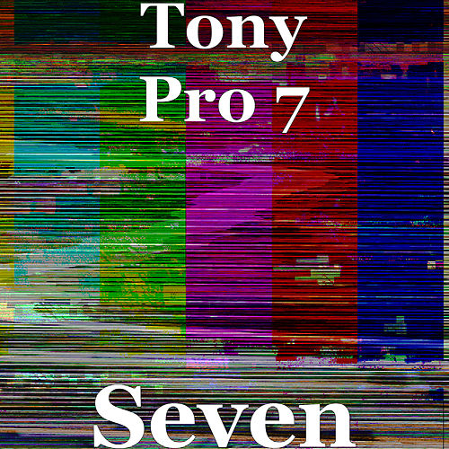 Seven by Tony Pro 7