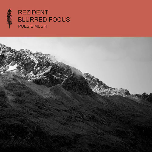 Blurred Focus von Rezident