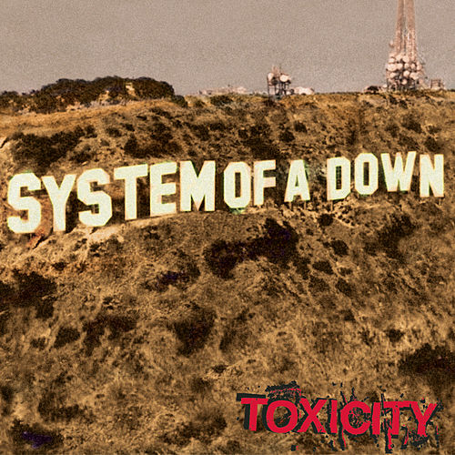 Toxicity de System of a Down