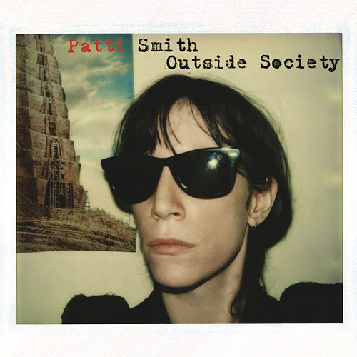 Outside Society de Patti Smith