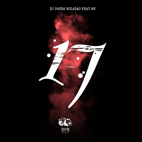17 (Remix) von Dj Panda Boladao