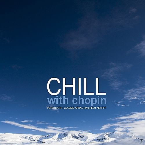 Chill With Chopin by Various Artists