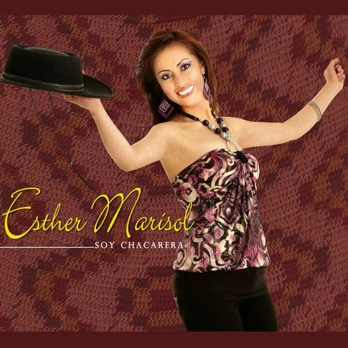 Soy Chacarera de Esther Marisol