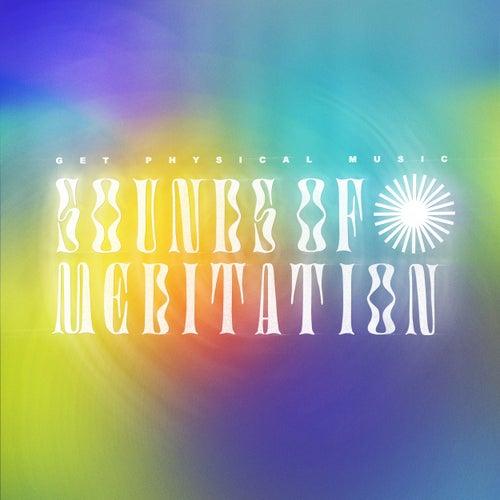 Sounds of Meditation de Various Artists