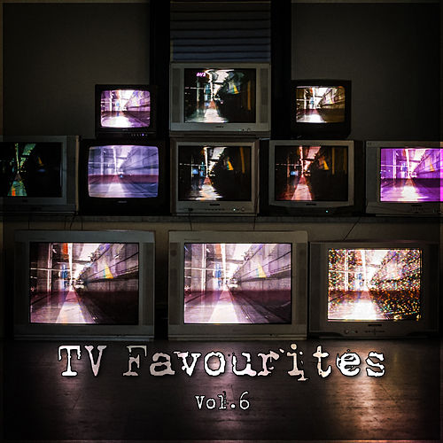TV Favourites Vol. 6 by TV Themes