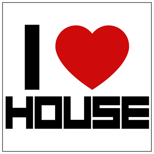 I Love House by Various Artists