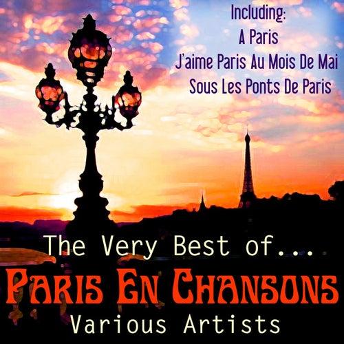 The Very Best of Paris En Chansons de Various Artists