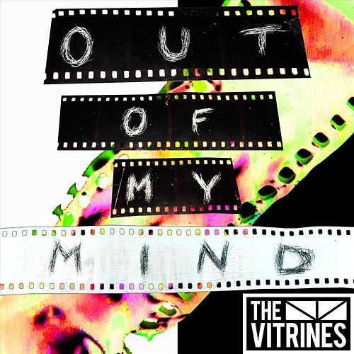 Out of My Mind by The Vitrines