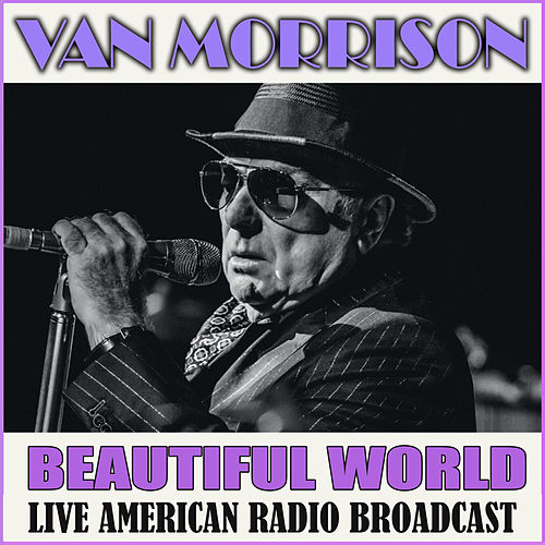 Beautiful World (Live) von Van Morrison