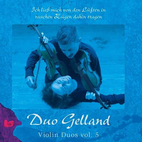 Violin Duos, Vol. 5 by Duo Gelland