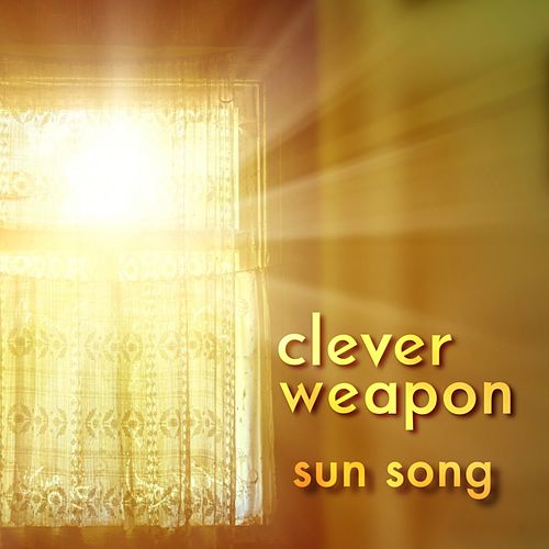 Sun Song by Clever Weapon