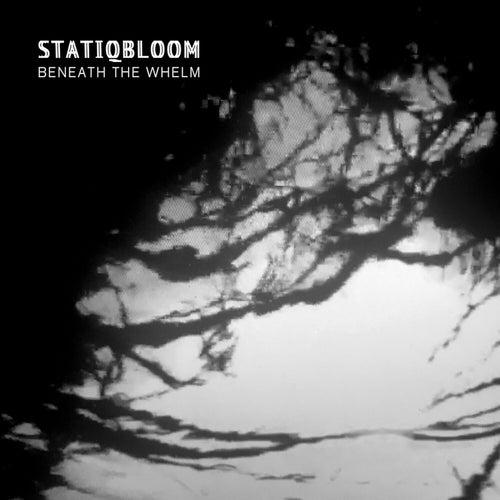 Beneath the Whelm by Statiqbloom