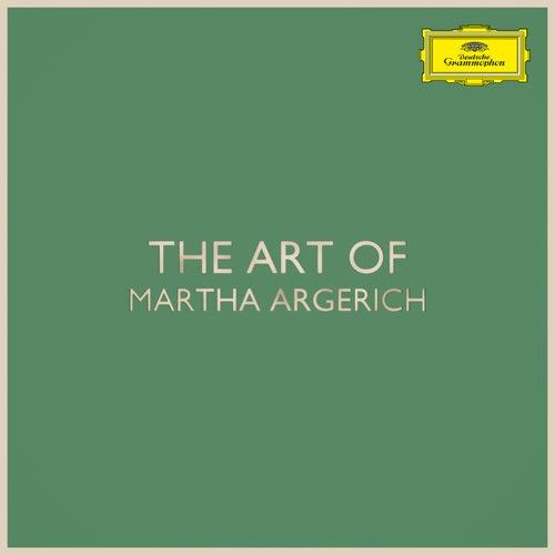 The Art of Martha Argerich by Martha Argerich