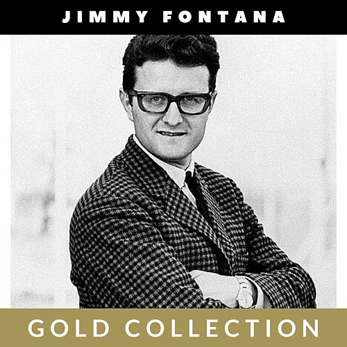 Jimmy Fontana - Gold Collection de Jimmy Fontana