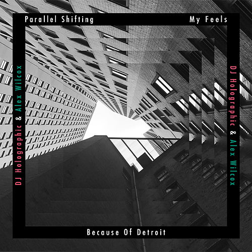 Parallel Shifting by DJ Holographic