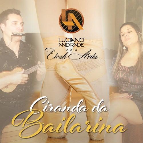 Ciranda da Bailarina by Luciano Andrade