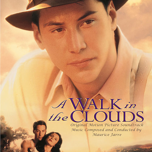 A Walk in the Clouds (Original Motion Picture Soundtrack) von Maurice Jarre
