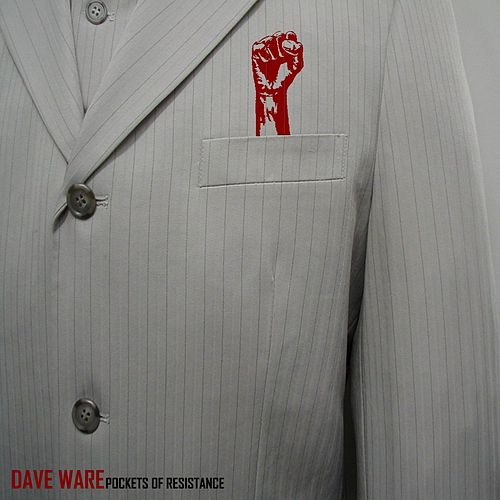 Pockets of Resistance by Dave Ware
