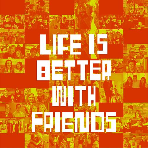 Life Is Better with Friends by Jungle Poppins