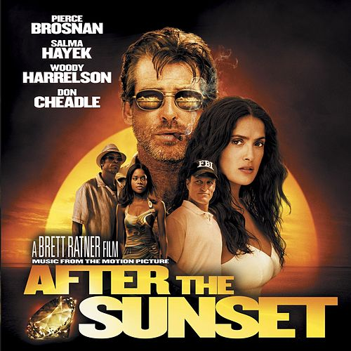 Music From The Motion Picture After The Sunset by Various Artists